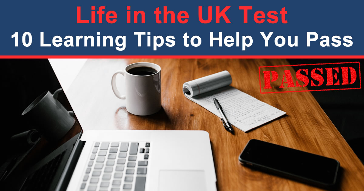 Life in the UK Test - 10 Learning Tips to Help You Pass